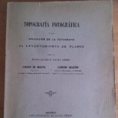 Libros antiguos: TOPOGRAFIA FOTOGRAFICA. CIRIARCO DE IRIARTE - LEANDRO NAVARRO.. Lote 86535784