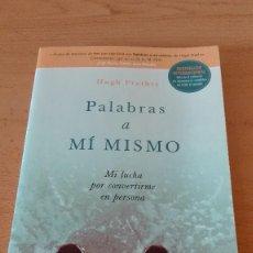Libros antiguos: LIBRO PALABRAS A MI MISMO. Lote 218436573