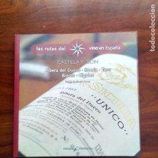 Libros antiguos: LAS RUTAS DEL VINO EN ESPAÑA 1. CASTILLA Y LEÓN.. Lote 86595720