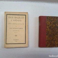 Libros antiguos: PEDRO ANTONIO DE ALARCÓN: NARRACIONES INVEROSÍMILES (1882) - DOS ÁNGELES CAÍDOS (1924) (2 LIBROS). Lote 86699144