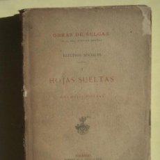 Libros antiguos: HOJAS SUELTAS Y MAS HOJAS SUELTAS - ESTUDIOS SOCIALES - JOSE SELGAS - MADRID, 1884 . Lote 86762724