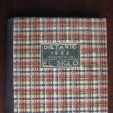 Libros antiguos: DIETARIO 1932 GRANDES ALMACENES EL SIGLO, BARCELONA. Lote 86813604