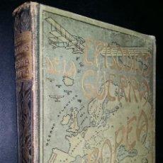 Libros antiguos: EPISODIOS DE LA GUERRA EUROPEA / TOMO 3 / JULIAN PEREZ CARRASCO. Lote 86940108