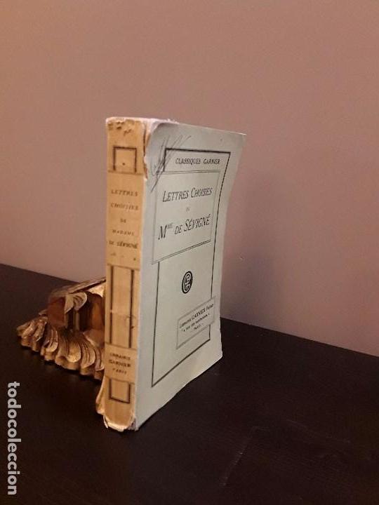 LETTRES CHOISIES DE MME DE SEVIGNE - LIBRAIRIE GARNIER PARIS 1923 (Libros Antiguos, Raros y Curiosos - Otros Idiomas)