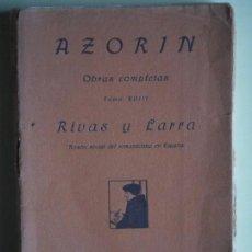 Libros antiguos: RIVAS Y LARRA - AZORIN - RAFAEL CARO RAGGIO, EDITOR, 1921. Lote 86993708