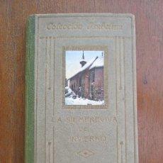 Libros antiguos: LA SIEMPREVIVA DEL INVIERNO - JULIA DE ASENSI - ISABELINA 1915. Lote 86997052
