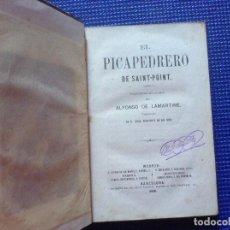 Libros antiguos: EL PICAPEDRERO DE SAINT POINT ALFONSO DE LAMARTINE 1860. Lote 87022332