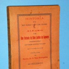 Libros antiguos: HISTORIA DE LA MUY NOBLE Y MUY LEAL CIUDAD DE ALFARO (1915). Lote 87035880