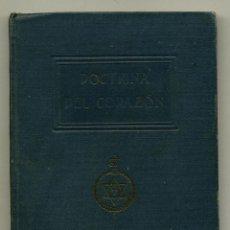 Libros antiguos: DOCTRINA DEL CORAZON - BIBLIOTECA ORIENTALISTA ANNIE BESANT. Lote 136519405