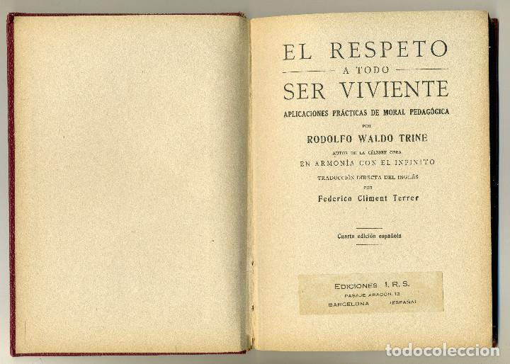 Libros antiguos: EL RESPETO A TODO SER VIVIENTE - RODOLFO WALDO TRINE - Foto 2 - 87046428