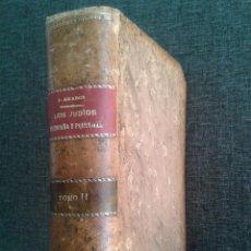 Libros antiguos: HISTORIA SOCIAL, POLÍTICA Y RELIGIOSA DE LOS JUDÍOS DE ESPAÑA Y PORTUGAL (1876). JOSÉ AMADOR TOMO II. Lote 87074036