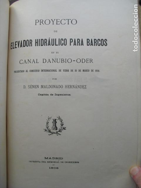 1906 PROYECTO DE ELEVADOR HIDRAULICO PARA BARCOS EN E CANAL DANUBIO-ODER SENÉN MALDONADO (Libros Antiguos, Raros y Curiosos - Ciencias, Manuales y Oficios - Otros)