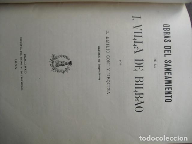 Libros antiguos: 1905 OBRAS DEL SANEAMIENTO DE LA ILUSTRE VILLA DE BILBAO EMILIO GOÑI - Foto 4 - 87206436