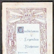 Livros antigos: TRADICIONES Y LEYENDAS RIOJANAS. BELTRÁN,JOSÉ. A-RIOJA-0001. Lote 87226288