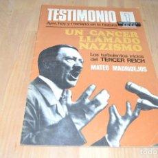 Libros antiguos: UN CÁNCER LLAMADO NAZISMO - REVISTA TESTIMONIO. N.º 1. Lote 87239292