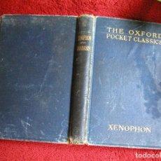 Libros antiguos: XENOPHON ANABASIS THE OXFORD POCKET CLASSICS INTRODUCCIÓN EN INGLÉS CON TEXTOS EN GRIEGO AÑO 1857. Lote 87247220