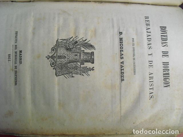 Libros antiguos: 1864 BOVEDAS DE HORMIGON REBAJADAS Y DE ARISTAS CORONEL NICOLAS VALDES - Foto 2 - 87252196