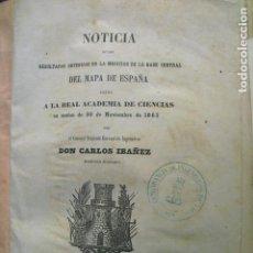 Libros antiguos: 1864 MEDICION DE LA BASE CENTRAL DEL MAPA DE ESPAÑA IBAÑEZ DE IBERO. Lote 87251048