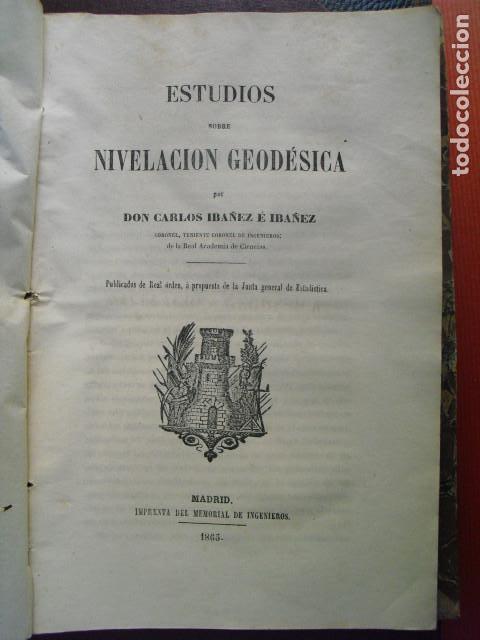 1865 ESTUDIOS SOBRE NIVELACION GEODESICA CARLOS IBAÑEZ (Libros Antiguos, Raros y Curiosos - Ciencias, Manuales y Oficios - Otros)