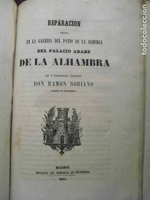 1865 REPARACION DE LA GALERIA DEL PATIO DE LA ALBERCA EN EL PALACIO ARABE DE LA ALHAMBRA R. SORIANO (Libros Antiguos, Raros y Curiosos - Ciencias, Manuales y Oficios - Otros)