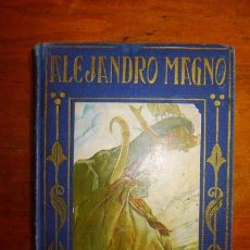 Libros antiguos: MORALES, MARÍA LUZ. VIDA Y HECHOS DE ALEJANDRO MAGNO. Lote 87261248