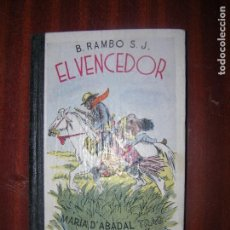 Libros antiguos: (F.1)LIBRO EL VENCEDOR DE BALDUÍ RAMBO, S.J.DIBUJOS DE J.C. JUNCEDA EN CATALAN (LEER). Lote 87341244