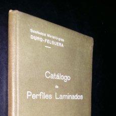 Libros antiguos: CATALOGO DE PERFILES LAMINADOS / 1921 / SOCIEDAD METALURGICA DURO - FELGUERA. Lote 87344476