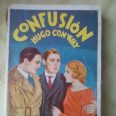 Libros antiguos: CONFUSION. HUGO CONWAY.EDITORIAL MAUCCI, AÑOS 20?.PRECIO VENTA 2 PTS.. Lote 87402719