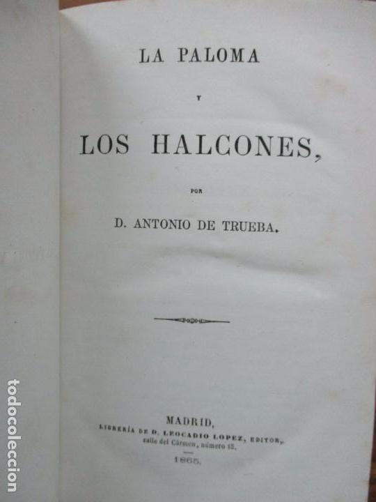 LA PALOMA Y LOS HALCONES. ANTONIO DE TRUEBA. 1865. (Libros antiguos (hasta 1936), raros y curiosos - Literatura - Narrativa - Otros)