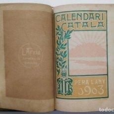 Libros antiguos: CALENDARI CATALÀ PER ALS ANYS 1902 AL 1905 COL·LECCIONAT I PUBLICAT PER JOAN BTA. BATLLE. Lote 87423420