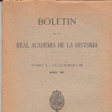 Libros antiguos: BOLETIN REAL ACADEMIA DE HISTORIA TOMO L CUADERNO III MADRID 1907 CATEDRAL DE TARRAGONA ..... Lote 87447272