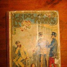 Libros antiguos: TORROMÉ, RAFAEL. LOS DOS PADRES. (PARA LOS NIÑOS : LECTURAS AMENAS, INSTRUCTIVAS Y MORALES. SERIE C . Lote 87451520