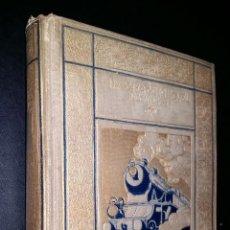 Libros antiguos: LA LOCOMOTORA SU EVOLUCIÓN, CÁLCULO, FUNCIONAMIENTO Y CONSTRUCCIÓN / LEONARDO HERETER, MARIO MIQUEL. Lote 87460928