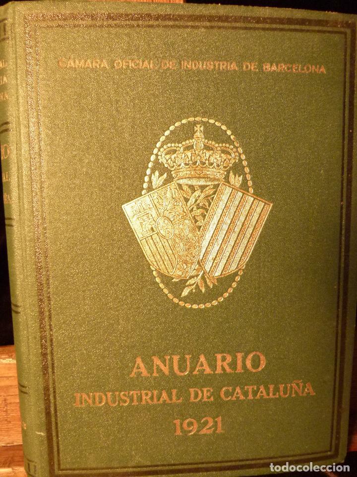 ANUARIO INDUSTRIAL DE CATALUNYA 1924 (Libros Antiguos, Raros y Curiosos - Ciencias, Manuales y Oficios - Otros)