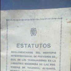 Libros antiguos: ESTATUTOS MONTEPIO TRABAJADORES MADERA ALICANTE Y VALENCIA AÑOS 40. Lote 87499072