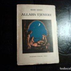Libros antiguos: EJLERT BJERKE. ALLAHS TJENERE. 1926. PRIMERA EDICIÓN. RARO EJEMPLAR.. Lote 87542320