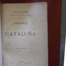 Libros antiguos: HISTORIA DE CATALUÑA. VICTOR BALAGUER. TOMO II. Lote 87580600