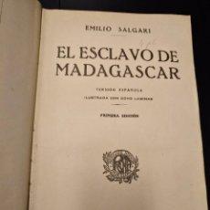 Libros antiguos: EL ESCLAVO DE MADAGASCAR,EMILIO SALGARI,ARALUCE 1ªEDICION 1929. Lote 87641484