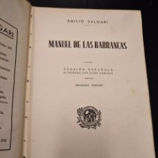Libros antiguos: MANUEL DE LAS BARRANCAS,EMILIO SALGARI,ARALUCE 1933 1ª EDICION. Lote 87641656
