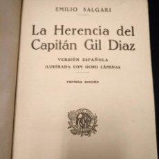 Libros antiguos: LA HERENCIA DEL CAPITAN GIL DIAZ,EMILIO SALGARI,ARALUCE 1ª EDICION 1929. Lote 87642064