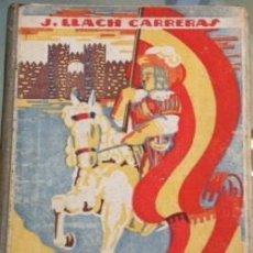 Libros antiguos: JUAN LLACH CARRERAS : A TRAVÉS DE ESPAÑA DALMAU CARLES, 1926. Lote 87645268