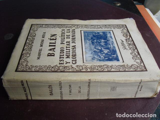 BAILEN ESTUDIO POLITICO Y MILITAR DE LA GLORIOSA JORNADA MOZAS MESA (Libros Antiguos, Raros y Curiosos - Historia - Otros)
