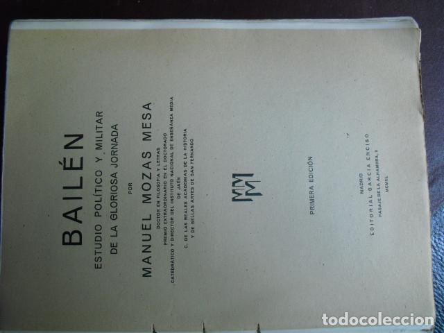 Libros antiguos: BAILEN ESTUDIO POLITICO Y MILITAR DE LA GLORIOSA JORNADA MOZAS MESA - Foto 2 - 91524164