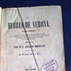 Libros antiguos: EL HEBREO DE VERONA TOMO SEGUNDO – P. ANTONIO BRESCIANI. Lote 87663984