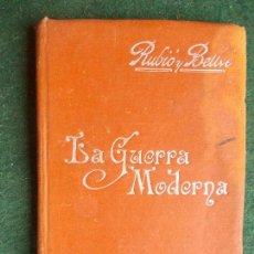 Libros antiguos: LIBRO ANTIGUO LA GUERRA MODERNA MANUALES SOLER PRINCIPIOS DE SIGLO. Lote 87741072