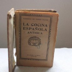 Libros antiguos: LA COCINA ESPAÑOLA ANTIGUA-CONDESA DE PARDO BAZÁN-1913-1920. Lote 87792684