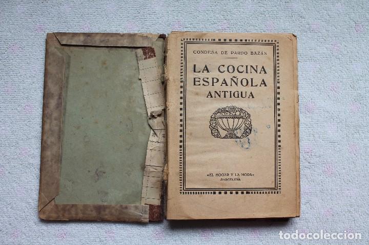 Libros antiguos: LA COCINA ESPAÑOLA ANTIGUA-CONDESA DE PARDO BAZÁN-1913-1920 - Foto 24 - 87792684