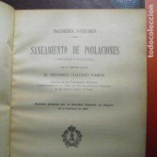 Libros antiguos: 1908-1909 SANEAMIENTO DE POBLACIONES (URBANAS Y RURALES) EDUARDO GALLEGO 1ª Y2ª PARTE. Lote 87898944