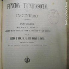 Libros antiguos: 1909 FUNCIÓN TÉCNICO_SOCIAL DEL INGENIERO GENERAL MARVÁ. Lote 87900972