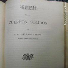 Libros antiguos: 1909 ROZAMIENTO DE LOS CUERPOS SOLIDOS MARIANO RUBIO Y BELLVÉ. Lote 87903864
